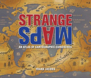Atlas_StrangeMaps_FrankJacobs